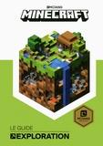 Stephanie Milton - Minecraft, le guide officiel de l'exploration.
