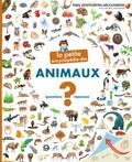 Sophie Lamoureux et Danièle Bour - La petite encyclopédie des animaux - Questions-Réponses.