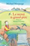 Michael Morpurgo - Le secret de grand-père.