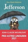 Jefferson / Jean-Claude Mourlevat   Mourlevat, Jean-Claude (1952-....). Auteur