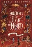 Irena Brignull - Les sorcières du Clan du Nord Tome 2 : La reine captive.