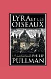Philip Pullman - Lyra et les oiseaux.