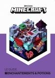 Stephanie Milton - Minecraft, le guide enchantements & potions.
