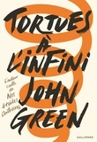 John Green - Tortues à l'infini.