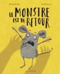 Le monstre est de retour / Michaël Escoffier, Kris Di Giacomo | Escoffier, Michaël (1970-....). Auteur