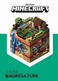 Alex Wiltshire et Sam Ross - Minecraft - Le guide officiel de l'agriculture.