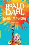 Roald Dahl et Quentin Blake - Le doigt magique.