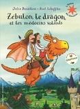Zébulon le dragon et les médecins volants / Julia Donaldson, Axel Scheffler | Donaldson, Julia (1948-....). Auteur