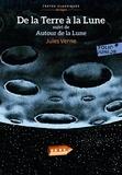Jules Verne - De la Terre à la Lune suivi de Autour de la Lune - Version abrégée.