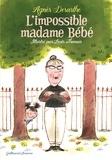 L'impossible madame Bébé / Agnès Desarthe | Desarthe, Agnès (1966-....). Auteur