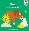 Camille Chincholle - Bisous, petit coquin! - Mon premier livre à toucher.