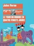 Jules Verne et Bernard Pivot - Le tour du monde en 80 jours. 2 CD audio