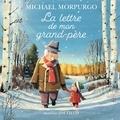 Michael Morpurgo - La lettre de mon grand-père.