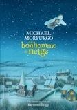 Michael Morpurgo et Robin Shaw - Le bonhomme de neige.