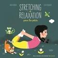 Rida Ouerghi et Elsa Fouquier - Stretching et relaxation pour les petits. 1 CD audio