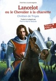 Chrétien de Troyes - Lancelot ou Le Chevalier à la charrette.