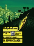 Philip Pullman - A la croisée des mondes Tome 2 : La tour des anges. 2 CD audio MP3