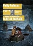 Philip Pullman - La trilogie de la poussière Tome 1 : La Belle Sauvage. 2 CD audio MP3