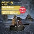 Philip Pullman et François-Eric Gendron - La trilogie de la Poussière (Tome 1) - La Belle Sauvage.