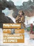 Philip Pullman - La trilogie de la poussière Tome 2 : La communautés des esprits. 2 CD audio