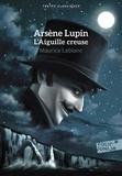 Maurice Leblanc - Arsène Lupin  : L'Aiguille creuse.