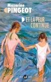 Mazarine Pingeot - Et la peur continue.