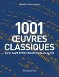Collectif - Les 1001 oeuvres classiques qu'il faut avoir écoutées dans sa vie (NE 2020).