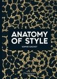 Sophie Gachet - Anatomy of Style.