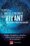 Fabienne Chauvière - L'intelligence du vivant.