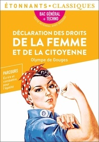 Olympe de Gouges - Déclaration des droits de la femme et de la citoyenne.