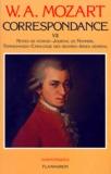 Correspondance. 7. Notes de voyages [de Mozart et de son père], témoignages, journal de Nannerl, catalogue des oeuvres [établi par Mozart]... / W.A. Mozart | Mozart, Wolfgang Amadeus (1756-1791)