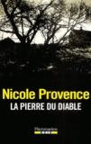 Nicole Provence - La Pierre du diable.