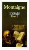 Michel de Montaigne - Essais - Livre 2.
