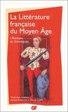 Jean Dufournet et Claude Lachet - La littérature française du Moyen Age - Tome 1, Romans et chroniques.