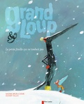Grand Loup & Petit Loup : la petite feuille qui ne tombait pas / Nadine Brun-Cosme | Brun-Cosme, Nadine (1960-....). Auteur