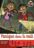 Panique dans la nuit / Marc Cantin | Cantin, Marc (1967-....). Auteur