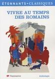 Christine Garcia - Vivre au temps des Romains.