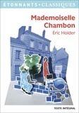 Eric Holder et Laure Humeau-Sermage - Mademoiselle Chambon.