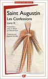 Saint Augustin et Etienne Kern - Les Confessions - Livre X.