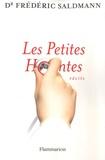 Frédéric Saldmann - Les Petites Hontes.