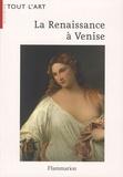 Françoise Everaars - La Renaissance à Venise.