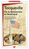 Alexis de Tocqueville - De la démocratie en Amérique.