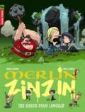 Marc Cantin - Merlin Zinzin Tome 2 : Des soucis pour Lancelot.