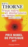 Kip S. Thorne - Trous noirs et distorsions du temps - L'héritage sulfureux d'Einstein.
