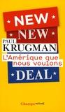 Paul Krugman - L'Amérique que nous voulons.