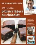 Jean-Michel Cohen - 100 recettes plaisirs légers au chocolat.