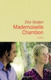 Eric Holder - Mademoiselle Chambon.