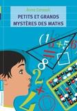 Anna Cerasoli - Petits et grands mystères des maths.