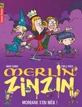 Marc Cantin - Merlin Zinzin Tome 5 : Morgane s'en mêle !.