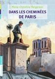 Marie-Christine Helgerson - Dans les cheminées de Paris.